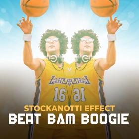 STOCKANOTTI EFFECT - BEAT BAM BOOGIE